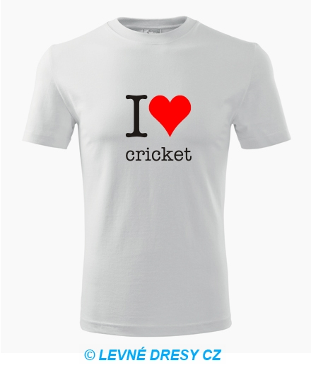 Tričko I love cricket