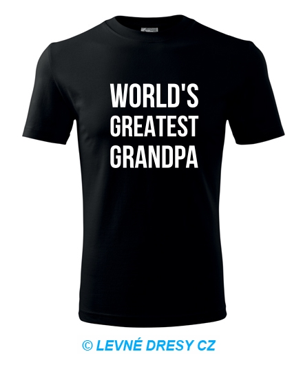 - Tričko Worlds Greatest Grandpa